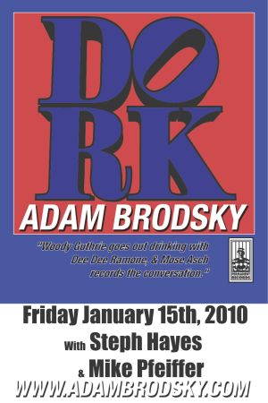 Adam Brodsky, not only playing a show, but playing a show in the suburbs.
